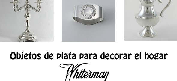 Objetos de plata para decorar el hogar